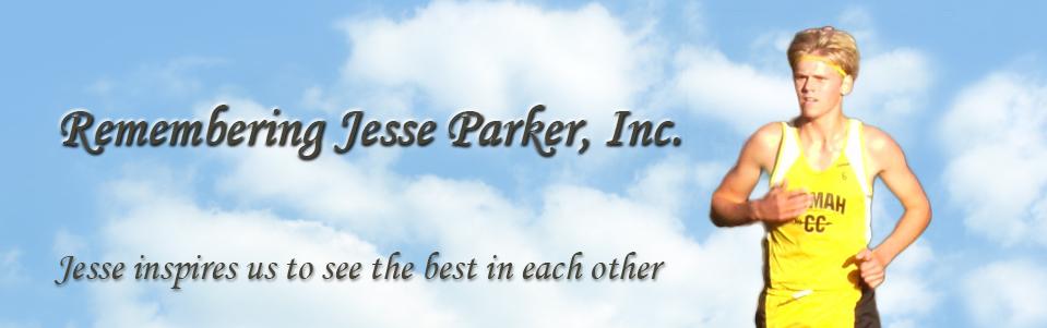 Remembering Jesse Parker, Inc.